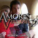 resnične ljubezni (amores verdaderos)
